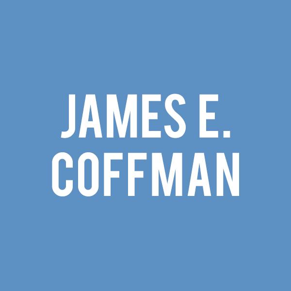 James E. Coffman
